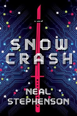 Snow Crash - Book from Neal Stephenson about the future