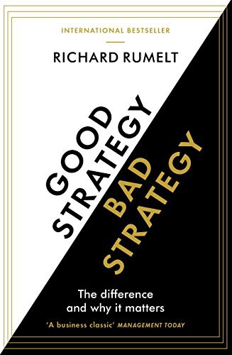 Book Review: Good Strategy Bad Strategy