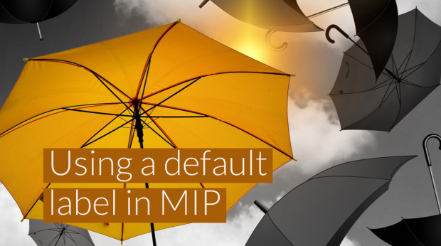 Should you use a default label with Microsoft Information Protection (MIP)?