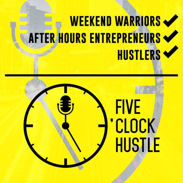 Five O'Clock Hustle