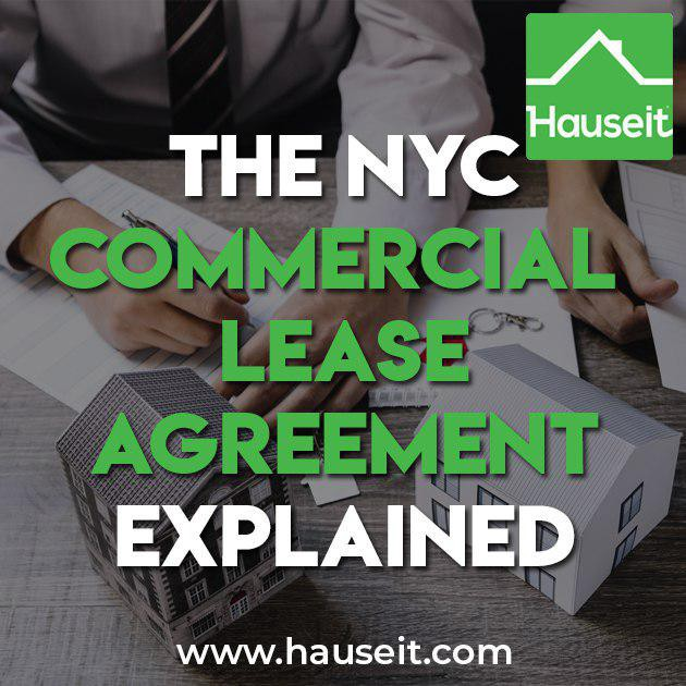 Guide To The Nyc Commercial Lease Agreement Hauseit Medium