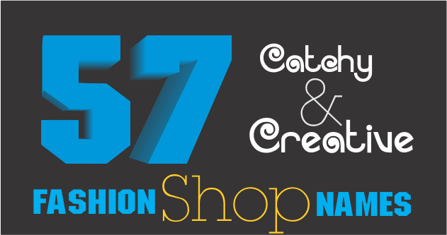 57+Creative Fashion/Clothing shop Names – Rahul Panchal – Medium