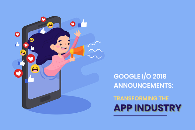 /top-9-google-i-o-2019-announcements-transforming-the-app-industry-d419c7021689 feature image