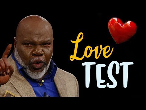 Your Love Test by TD Jakes (Highly Motivational)