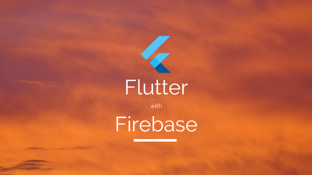 Adding Firebase to your Flutter App