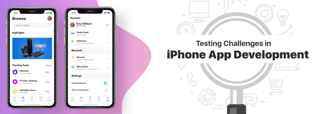 What are the Testing Challenges Faced in iPhone App Development