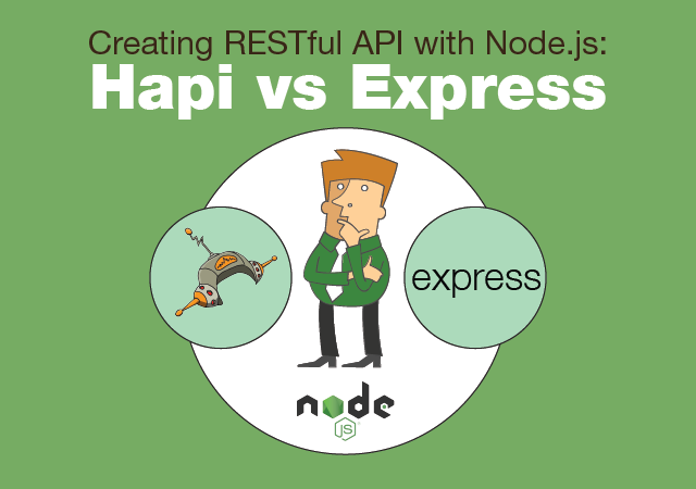 Hapijs And Expressjs Are Nodejs Frameworks For Those Who New To The Field Of Development Here Is A Simple Introduction On What