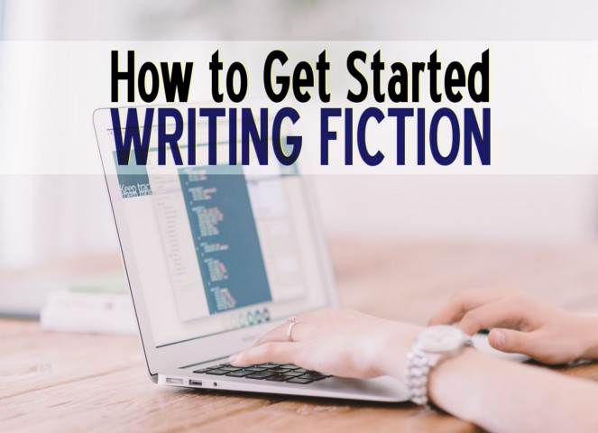 How to Get Started Writing Fiction
