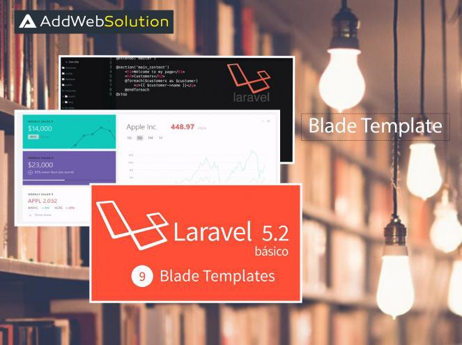 All You Need To Know About Blade Templates In Laravel