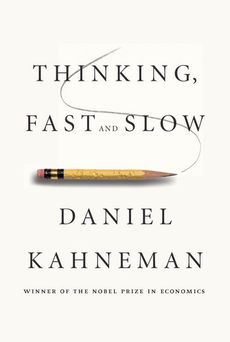 What I Learned From Thinking Fast And Slow Leadership Medium