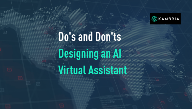 Dos and Don'ts: Designing an AI Virtual Assistant for the