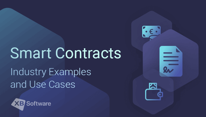 smart contracts industry examples and use cases for business