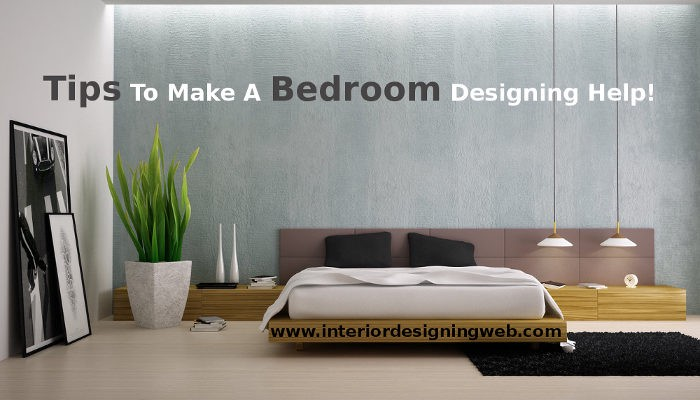 TIPS AND IDEAS TO MAKE A BEDROOM DESIGNING HELP! & TIPS AND IDEAS TO MAKE A BEDROOM DESIGNING HELP! \u2013 Interior ...