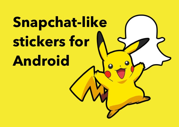 How to create Snapchat-like stickers for Android