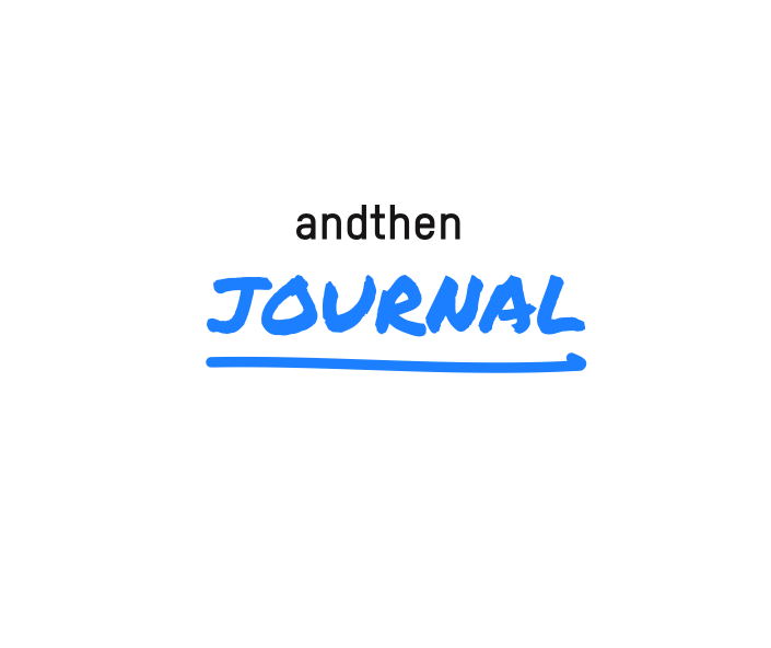 Andthen Journal