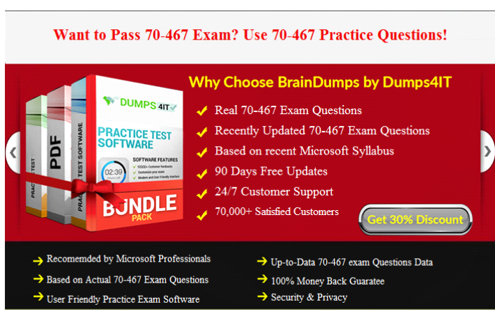Try These Microsoft Certified Solutions Associate 70467 Exam Actual