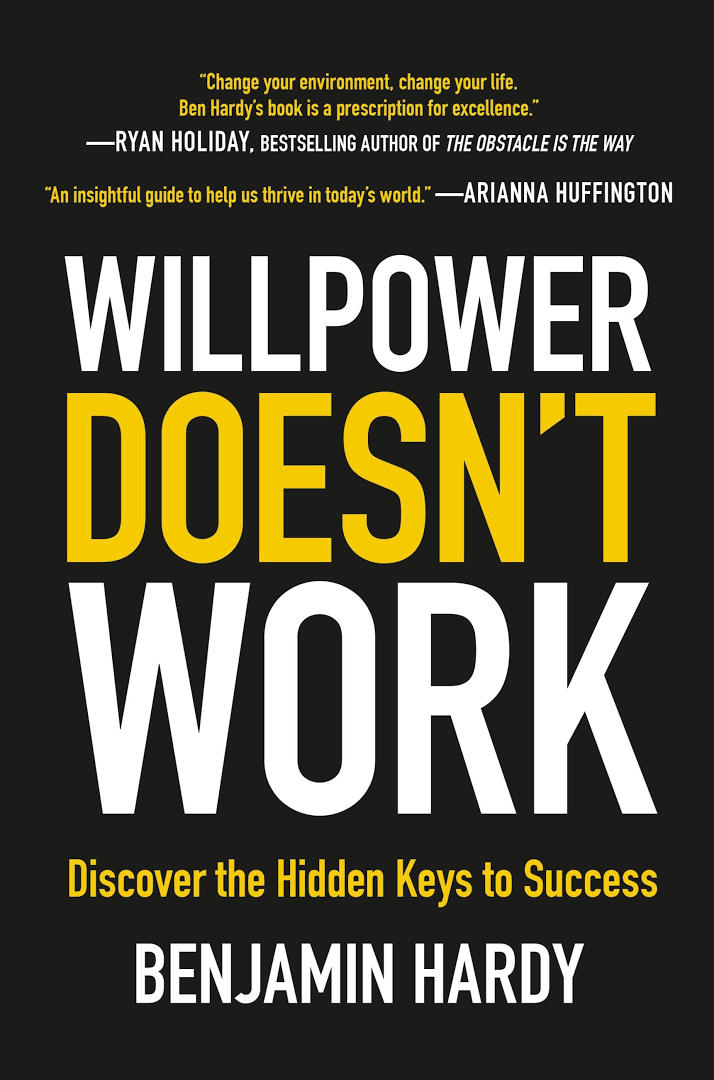 Image result for Willpower Doesn't Work by Benjamin Hardy got published in