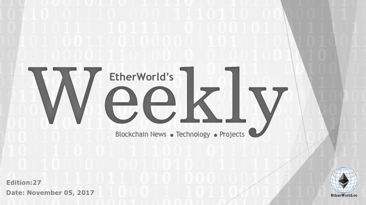 The Cryptocurrency News Group EtherWorld's weekly: November 5, 2017