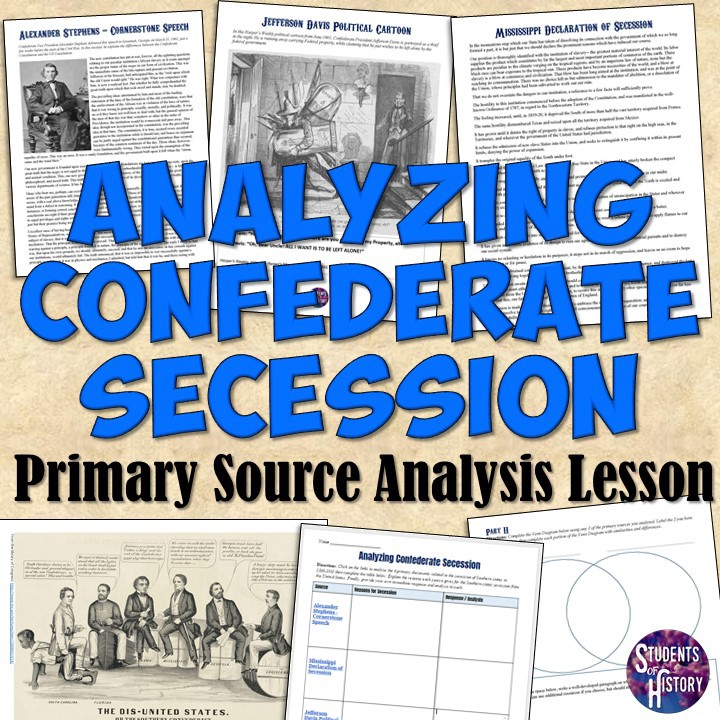Confederate Secession Primary Source Lesson Students Of History