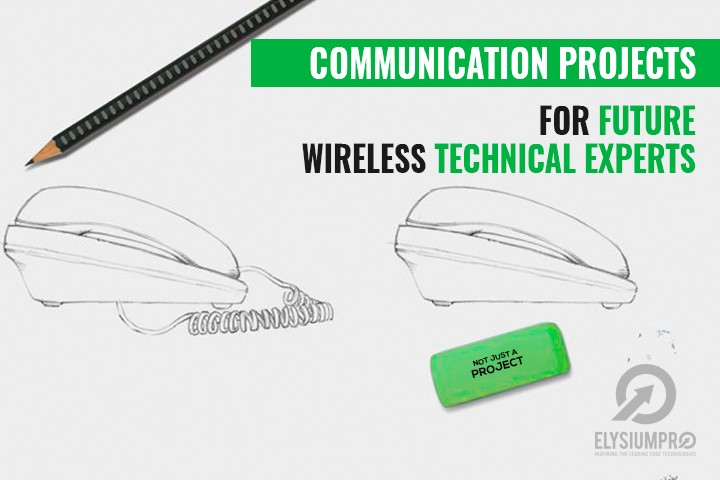 Wireless Communication Project for Future Technical Experts