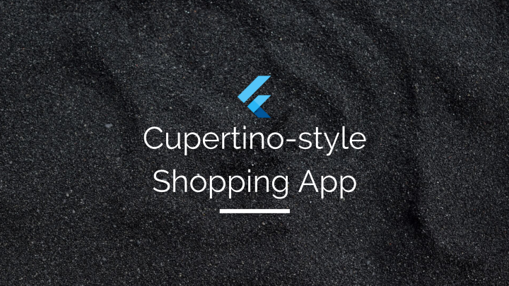 Building an iOS-style Shopping App with minimalistic design using