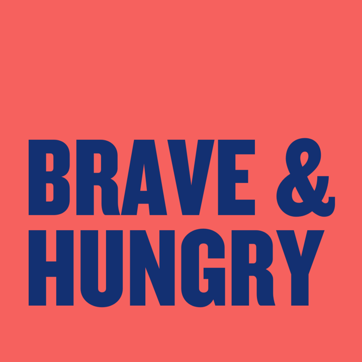Brave & Hungry
