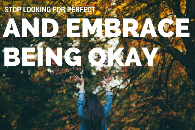 embrace being good enough