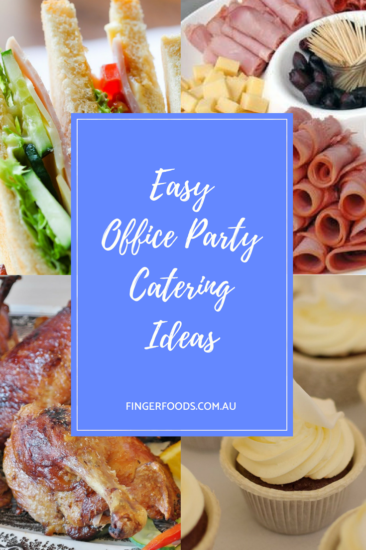 Ordinaire Easy Office Party Catering Ideas