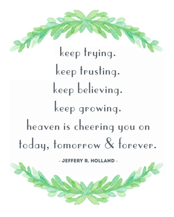 Heaven Is Cheering You On Jeffery R Holland Quote Free Printable