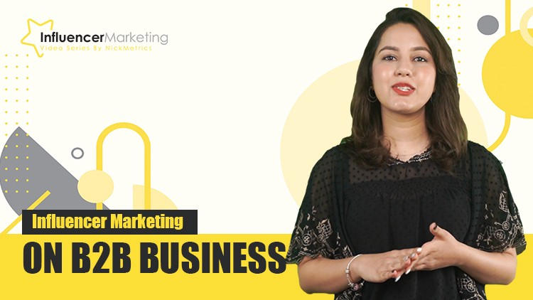 Influencer Marketing On B2B Business