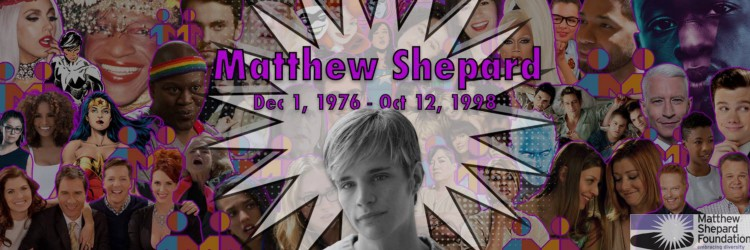 For more information about the Matthew Shepard Foundation, click here.