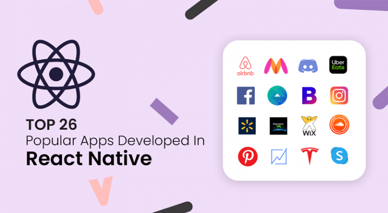 Top 26 Popular Apps Developed In React Native