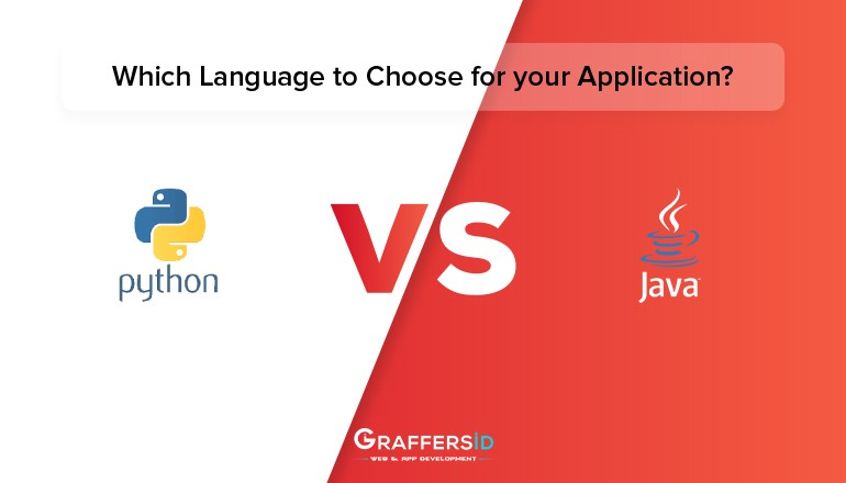 PYTHON VS JAVA-Which Language to Choose for your Application?