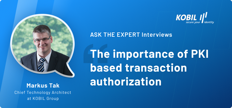 The importance of PKI-based transaction authorization