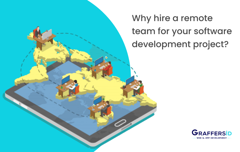 Why hire a remote team for your software development project?