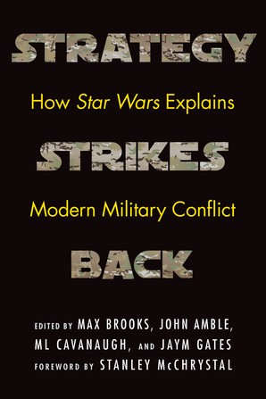 Essay On Business Communication Strategy Strikes Back How Star Wars Explains Modern Military Conflict  Was Edited By Max Brooks John Amble Ml Cavanaugh And Jaym Gates And  Features An  Business Plan Writer Raleigh Nc also Graduating From High School Essay Program Director Pens Essay For Book About Star Wars And Strategy Business Plan Writers Hamilton Ontario