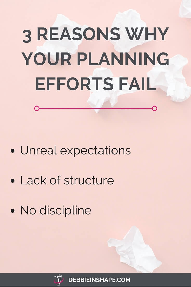 3 Reasons Why Your Planning Efforts Fail