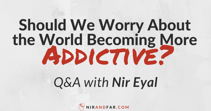Should We Worry About the World Becoming More Addictive?