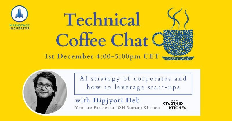 Mainstage Incubator Technical Coffee Chat—AI Strategy of Corporates