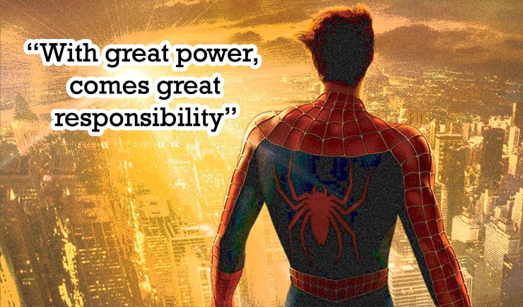 Products - Great power, Great Responsibility