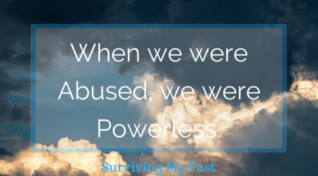 during-abuse-we-are-rendered-powerless-surviving-my-past