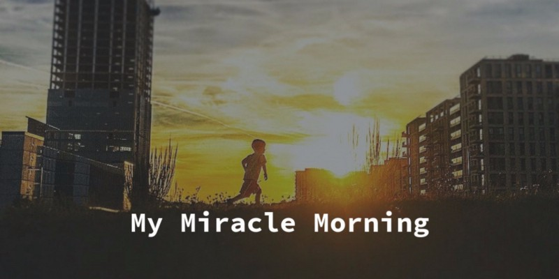 My Miracle Morning