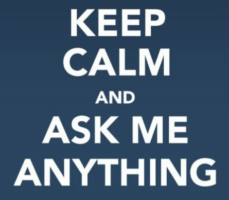 keep calm and ask me anything