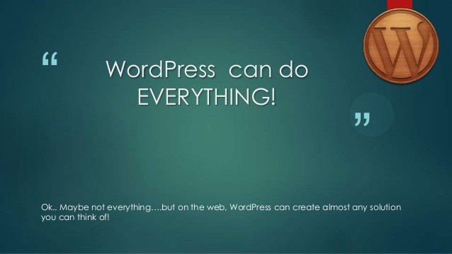 Wordpress right for you?