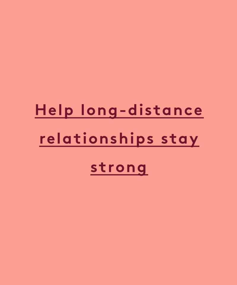 help long distance relationships stay strong