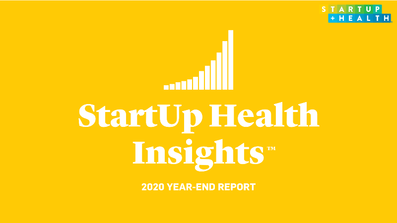 StartUp Health Insider: Looking Back at a Record Year of Health Innovation Funding