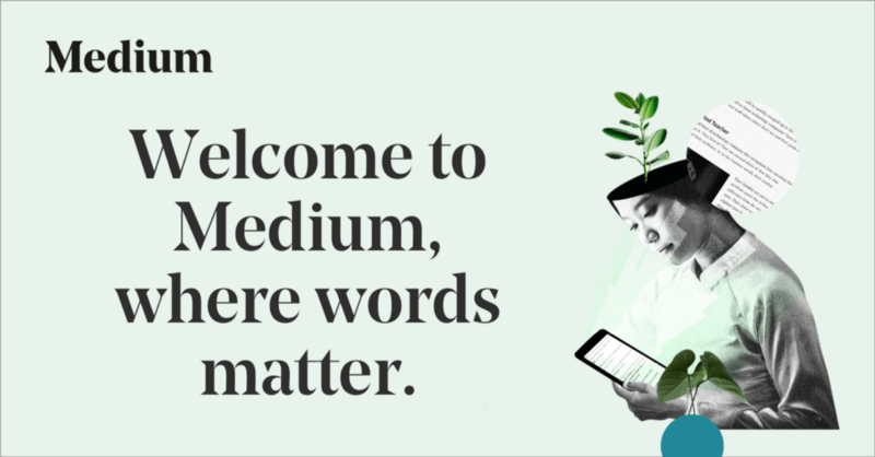 Medium—an area to read and write big ideas and important stories, Facebook, LinkedIn, etc.