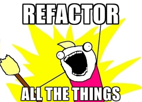 refactorallthethings