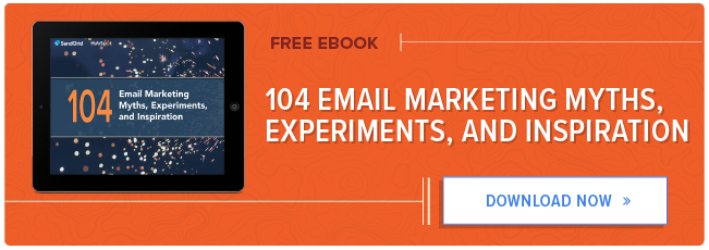 104 email marketing myths, experiments, and inspiration