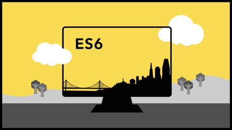 Udemy - Essentials in JavaScript ES6 - A Fun and Clear Introduction